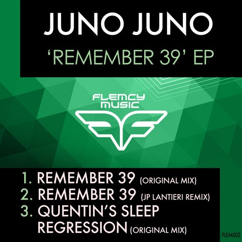 'Remember 39 EP' by Juno Juno [FLEM003]