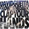 David Guetta & GLOWINTHEDARK - Clap Your Hands (in láte july aka Roman Yarovoy remix)