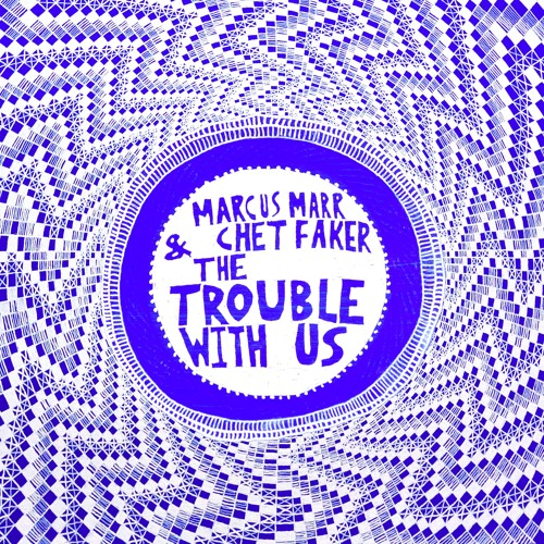 The Trouble With Us By Marcus