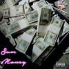 Sum Money (Single) #FromTheProjectsToParadise *NEW* (Lyrics included)
