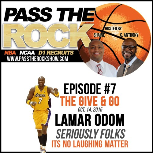 Ep7: Lamar Odom - Its No Laughing Matter