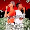 La Generacion - Mami yo no tengo dinero  ( Prod By Km Polanco ) Nelson Lantigua Music Group