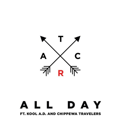 A Tribe Called Red - All Day Feat. Kool A.D. And Chippewa Travelers