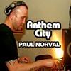 Paul Norval Anthem City October 2015 *** Free Download, Please Share & Repost ***