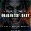 Artelax & Svplex - Guarante Joker (Blvckside Festival Bootleg)