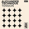 Alexander Technique - Tension 2 (Stripped Down Version) /// PREVIEW
