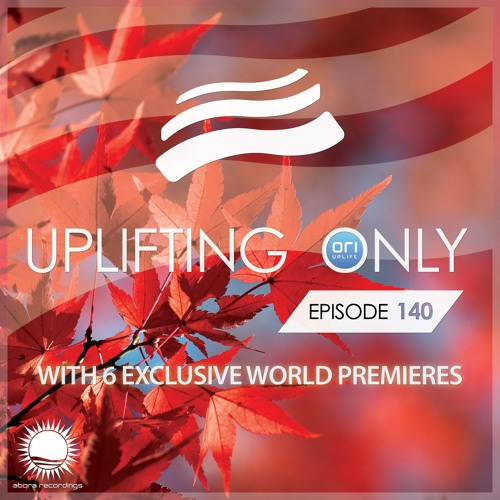 Uplifting Only 140 (Oct 15, 2015)