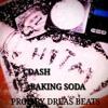 BAKING SODA PROD BY DREAS BEATS(FREE DOWNLOAD)