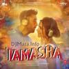 04 - Tamasha - Wat Wat Wat I Arijit Singh & Sashwat Singh [DJMaza.Info]