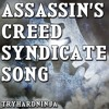 Assassin's Creed Syndicate Song