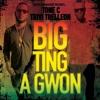 Big Things A Gwon By Tone C. Feat. Trivi Trelleon