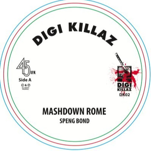Mashdown Rome - Speng Bond (Monkey Marc production, DIGI KILLAZ)- short demo