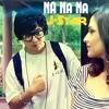 Na Na Na Na (J Star Remix) Dj Vishal Raja