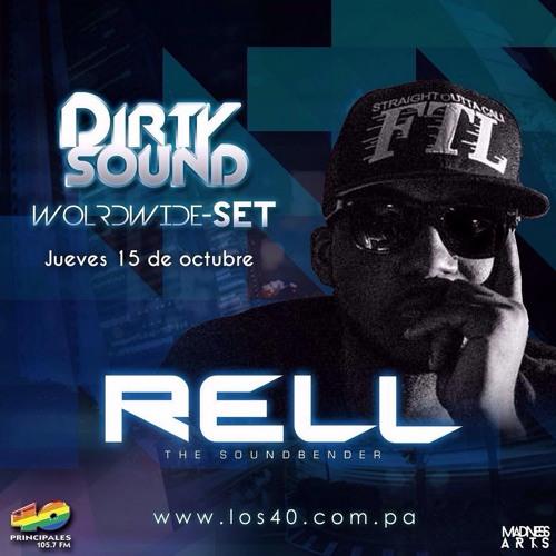 Dirty Sound 105.7FM Los Principales 40 Panama: Rell The Soundbender Mix