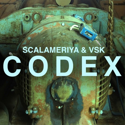 PV013 Scalameriya & VSK - Codex EP