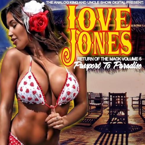 Uncle Show Digital A.K.A. The Legendary DJ Showtime - Love Jones Passport To Paradise