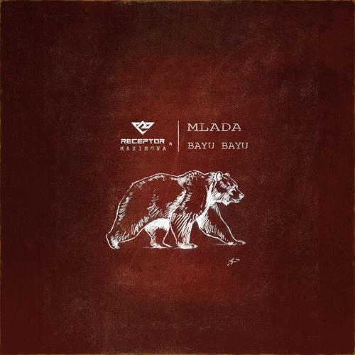 Download Receptor & Maximova - Mlada / Bayu Bayu EP mp3