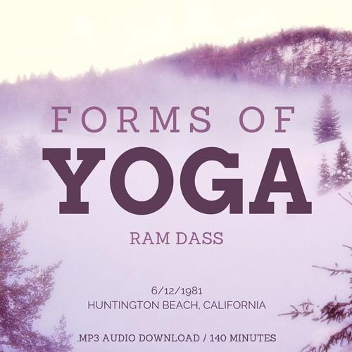 Ram Dass on Forms of Yoga (Free Stream)