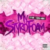 My Styrofoam (Feat. Krash Minati) [Prod. By, Doobie Bvndit] mp3