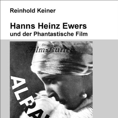 """Besprechung des Buches """"Hanns Heinz Ewers und der Phantastische Film"""""""