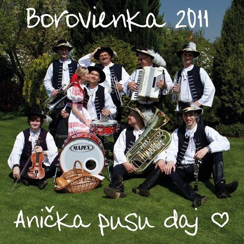 CD-13 Borovienka - Anička pusu daj - rok 2011