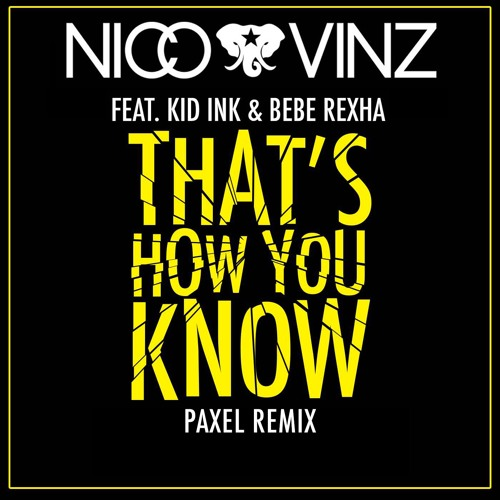 Nico & Vinz - That's How You Know (Paxel Remix)