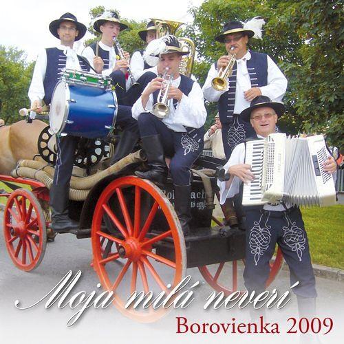 CD-12 Borovienka - Moja milá neverí - rok 2009