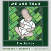 Me and Thad Audiobook Excerpt 4 -- Thad at School