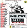 INJUSTICE SYSTEM MIXTAPE