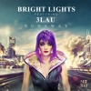 Runaway (Feat. 3LAU) - Bright Lights