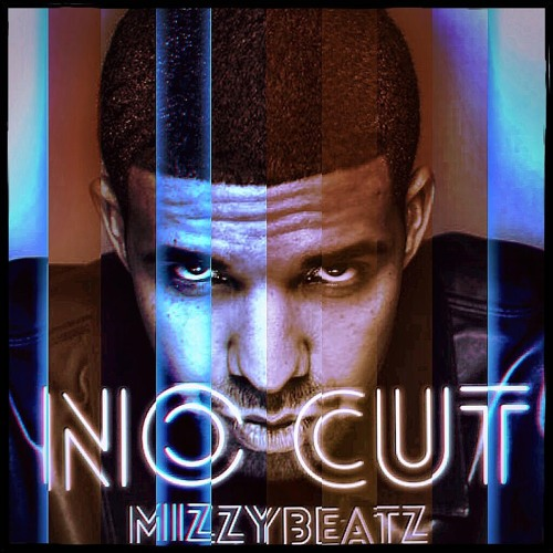 No Cut Prod By MizzyBeatz
