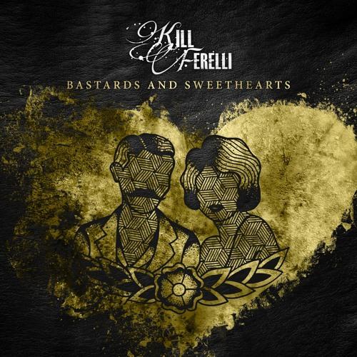 Bastards and Sweethearts (2015)