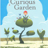 Curious Garden Song - book by Peter Brown
