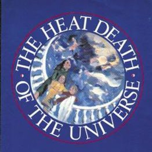 "Episode 10 - ""The Heat Death Of The Universe"" - Pamela Zoline"