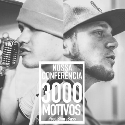3000 Motivos (Prod. Shura Bass)