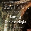 BORN TO ENDLESS NIGHT Audiobook Excerpt