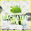 Download BACHATEO MIX 5 - DJ JOSS Mp3