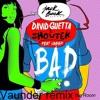 David Guetta, Showtek – Bad Feat Vassy - Vaunder Remix Portada del disco