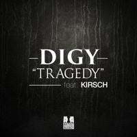 DIGY - Tragedy ft. KIRSCH