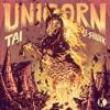 TAI & Le Shuuk - Unicorn [Kannibalen Records] OUT NOW
