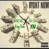 Right Now feat Peno , Joe Joe & YN