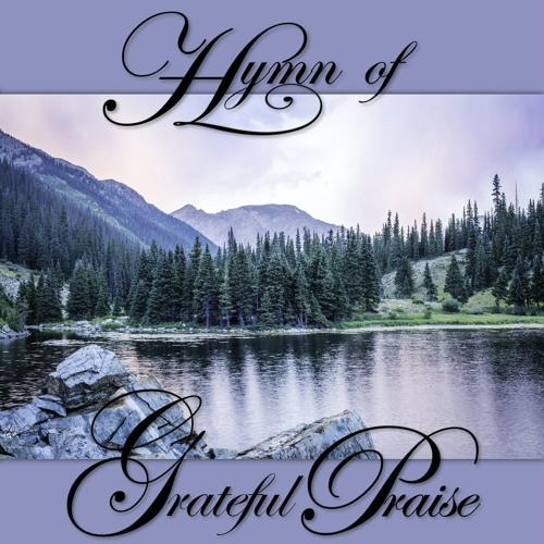 Hymn of Grateful Praise (Album)