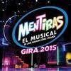 Ana Brenda Contreras - Solamente Amigas - Mentiras El Musical (1 De Agosto)