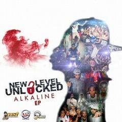 ALKALINE – CHUN CHUN – NEW LEVEL UNLOCKED EP – YRNF RECORDS