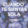 STRBLGT - Cuando Te Sientas Sola (unplugged)(FREE DOWNLOAD)