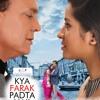 Kya Fark Padta Hai - Title Track