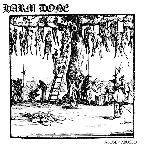 HARM DONE - Abuse / Abused [LP]