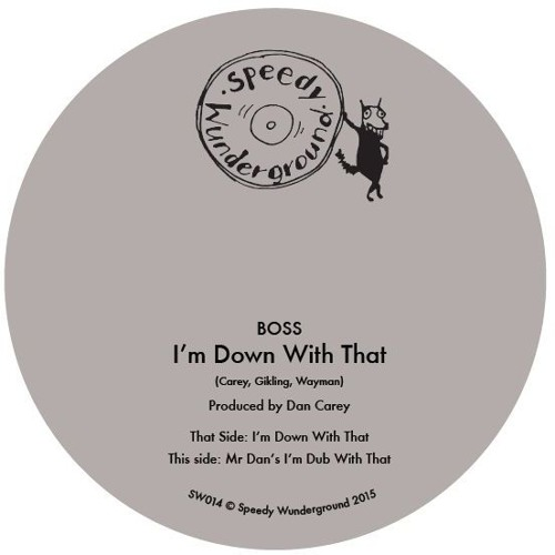 SW014 - BOSS - I'm Down With That