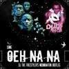 SBMG - Oeh Na Na (DJ The Freestyler's Moombahton Bootleg)