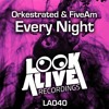 Orkestrated, FiveAm - Every Night (Original Mix) [Look Alive Recordings] \\ #1 - BEATPORT MINIMAL